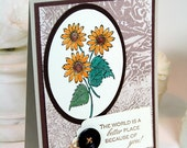 Hand Stamped Thank You Card Hand Painted Sunflowers The World Is A Better Place