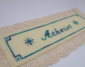 Atheist cross stitch lace bookmark