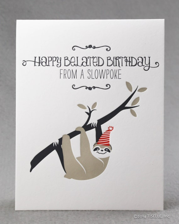 letterpress birthday card slowpoke sloth birthday by tiselle