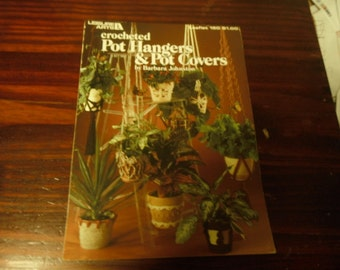 Crocheted Pot Hangers and Pot Covers Leisure Arts 160 Crochet Pattern Leaflet
