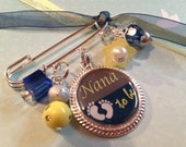 Baby Pin Brooch Personalized Gift-Nana to Be, Granny to Be, Mom to Be, Mommy to Be