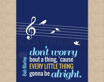 Three Little Birds, Bob Marley // Every Little Thing Gonna Be Alright // Rock and Roll Nursery / Kids Room Giclée Art Print // N-X50-1PS AA1