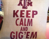 Texas A&M GIG EM Burlap Pillow college Birthday Mothers day Anniversary Gift