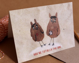 You're Totally the One - Funny gift card with recycled envelope and special owl illustration, romantic cute couple card