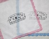 Will You Be My Bridesmaid Crochet Handkerchief Set of Two