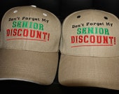 Don't Forget My Senior Discount Embroidered Hat- Khaki