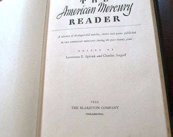 American  Mercury Reader 1944 Distinguished Selection of Articles, Stories, Poems. Native Americans. Black America. Social History. Jazz Age