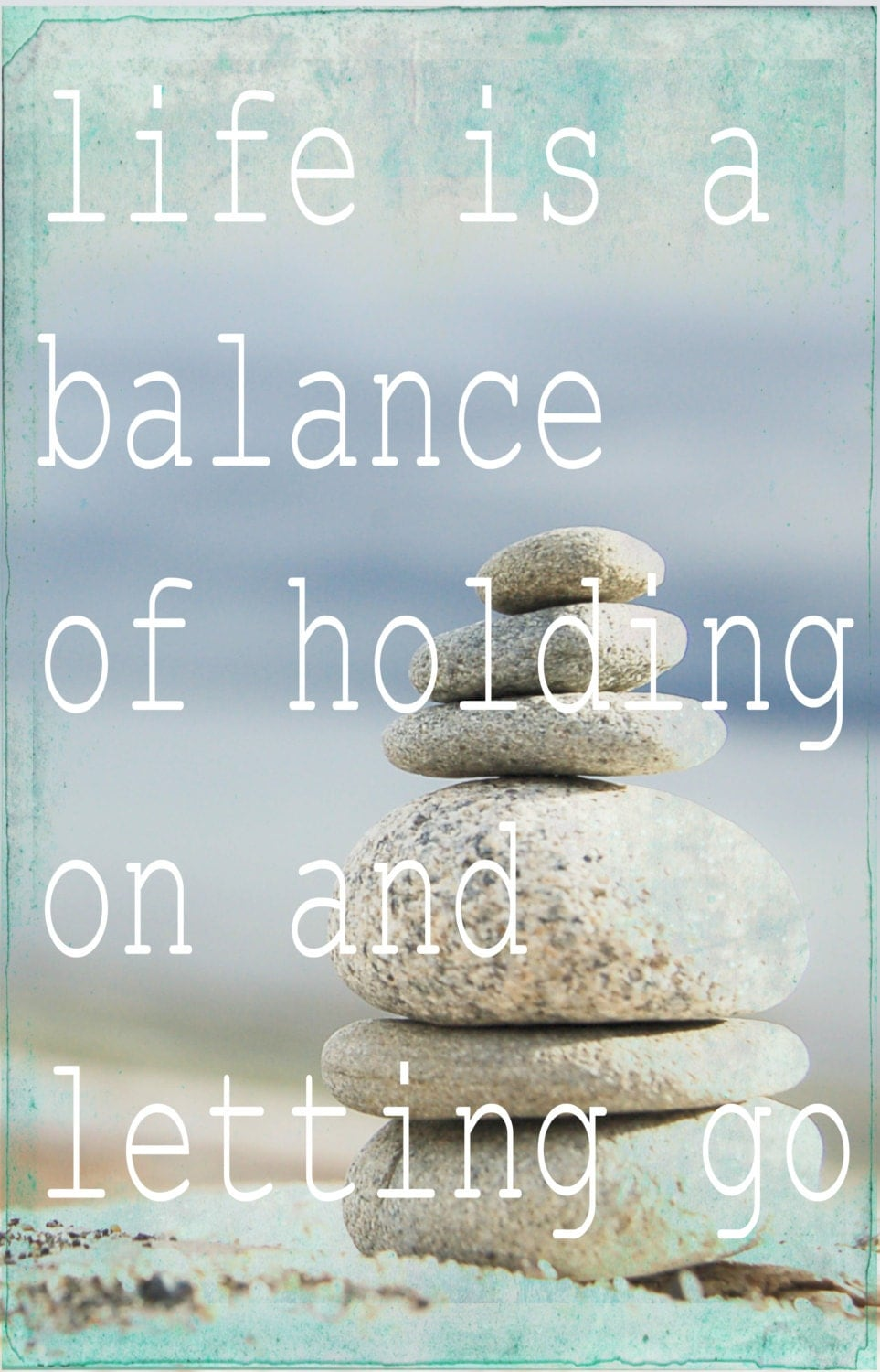 Vintage Quotes About Life life is a balance Phot...