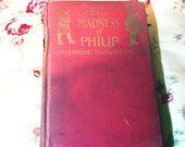 The Madness of Philip and Other Tales of Childhood by Josephine Daskam Bacon 1916