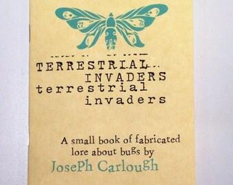 Terrestrial Invaders