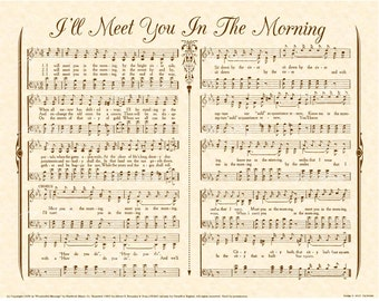 I'LL MEET You In The Morning - Antique Hymn Wall Art - Natural Parchment Sepia Brown - Ink Sheet Music Rapture By and By Vintage Verses Sale