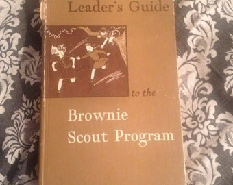 Leaders Guide to the Brownie Scout Program