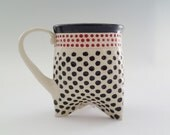 Tri-foot Coffee Mug in Black and red Polka Dots   - approx 12 oz (think Starbucks Tall size)