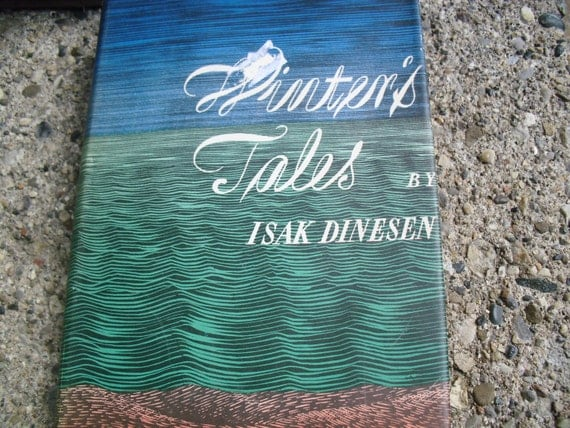 """an analysis of the sailor boys tale a story by isak dinesen Isak dinesen's winter's tales dinesen, isak this enchanting collection of eleven stories including """"sorrow acre"""" and """"the sailor-boy's tale."""