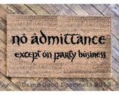 Bilbo No admittance except on Party business TEXT Tolkien doormat geek stuff