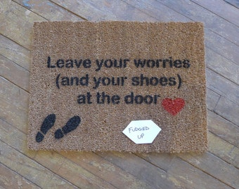 Sale Mantra Leave Your Worries And Your Shoes At The
