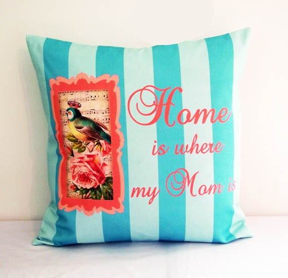 Mother's Day Gift, Throw Pillow, Decor Throw Pillow, 18 x 18 Cover, Home Is Where My Mom Is, Bird Throw Pillow, Mother's Day Gift