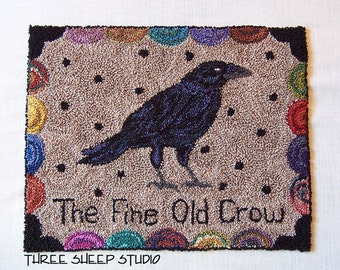 Punch Needle Pattern - The Fine Old Crow - #PN506 - Needlepunch Embroidery