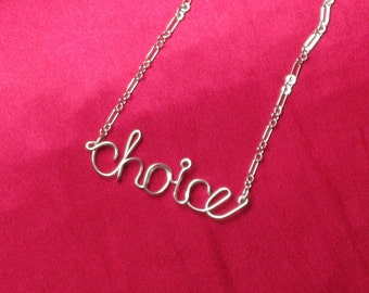 Silver Choice Necklace // Silver Wire Word Necklace // Christmas Necklace // Pro-Choice Necklace