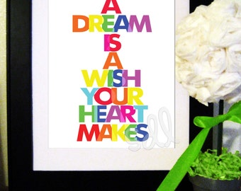 """PRINTABLE PDF Instant Download """"A Dream is a Wish Your Heart Makes"""" Quote Print"""