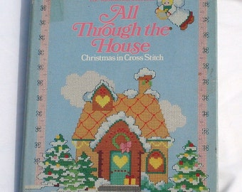 All Through the House - Christmas in Cross Stitch Hardcover Book