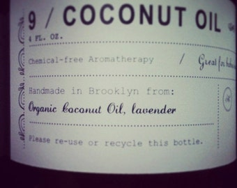 Coconut Oil and lavender
