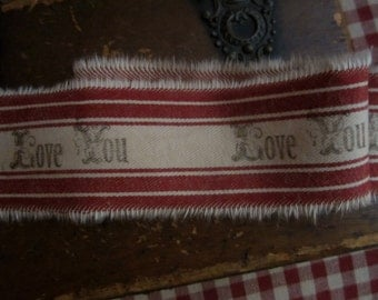 Hand Stamped Tea Dyed Red Ticking Tattered Valentine Ribbon  Love You