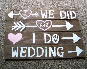 i do we did wedding signs w/stakes / rustic wedding / ceremony signs / wedding decor / reception signs / wedding signage / mr and mrs signs