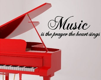Music Is The Prayer The Heart Sings....Music Wall Quotes Words Sayings Removable Music Wall Decal Lettering