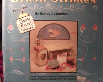 BEGINNER'S GUIDE to Brush Strokes by Sandy Aubuchon
