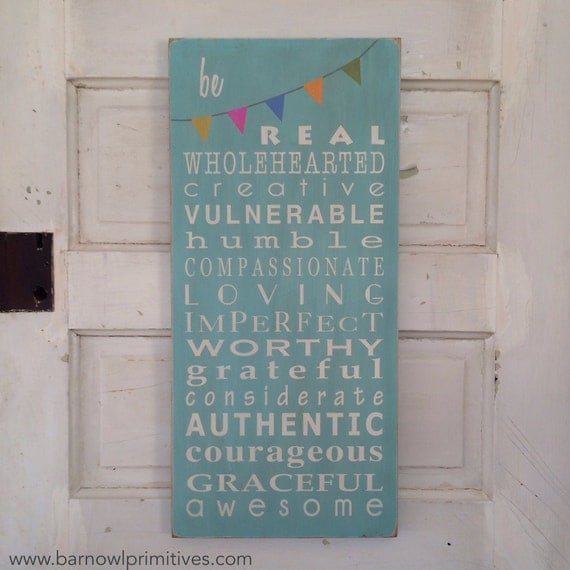 Family Rules Sign Be Real Typography Wall Art Wooden Painted Sign by Barn Owl Primitives  - Motivational Inspired by Brené Brown