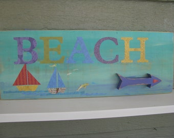 BEACH this way Sign  Hand made
