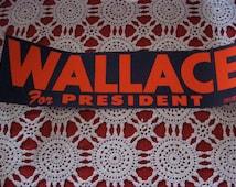 Vintage George Wallace for President Bumper Sticker, Alabama, Governor, Politics