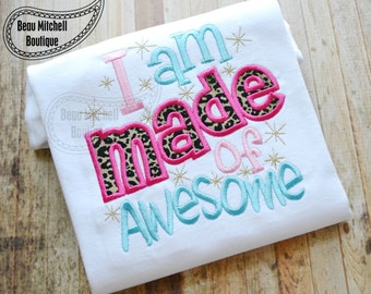 I am Made of Awesome applique embroidery design