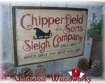 Chipperfield & Sons Sleigh Company, Wood Wall Sign, Primitive, Christmas