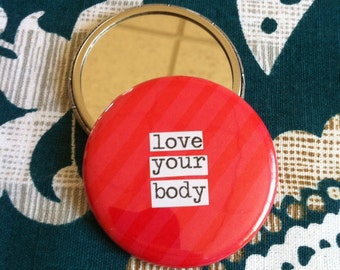 Love Your Body Pocket Mirror