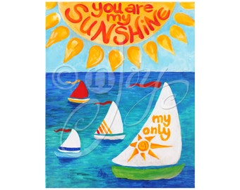 Sailboat Art / You Are My Sunshine / 8x10 inch PRINT for Nursery or beach themed room