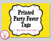 Printed PARTY FAVOR TAGS, set of 12 , Any Party Theme