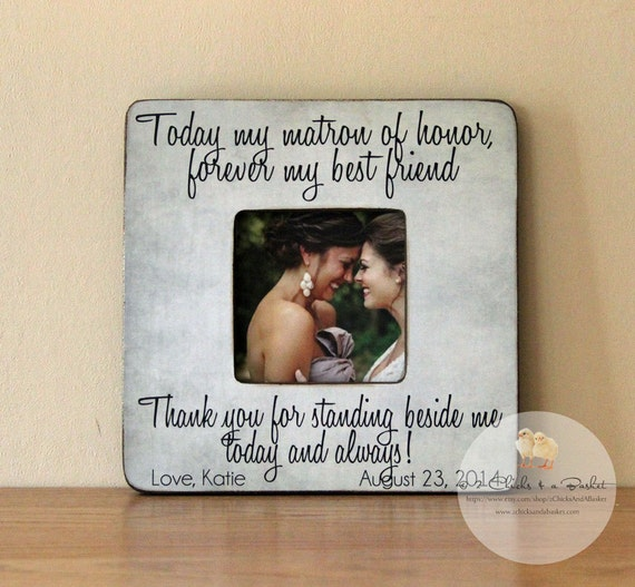 Wedding Gift Ideas For Bride From Best Friend : ... , Personalized Bridesmaid Picture Frame, Matron of Honor Wedding Gift