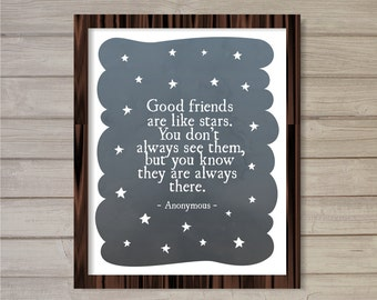 Good Friends are Like Stars 8x10 - Instant Download, Quote, Saying, Watercolor Farewell Gift Printable Poster Home Decor Wall Room Art Print