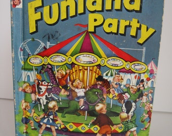 Vintage - FUNLAND PARTY - 1953 Rand McNally Elf Children's Book