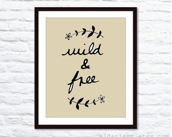 Wild and Free Digital Print -  Wall Art  - Tan and Black - Rustic Modern Decor