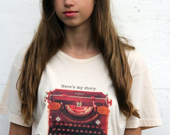 """Typewriter Art T-shirt - """"Here's my story."""""""