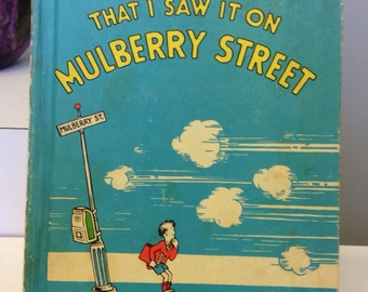 And to Think I Saw it on Mulberry Street by Dr. Seuss