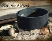 Black Leather Cuff - Super Soft - 1 Inch Wide - Ready to Rivet, Embellish with Filigree and Metal Stamping...