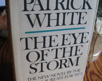 Eye of the Storm PATRICK WHITE Viking 1974