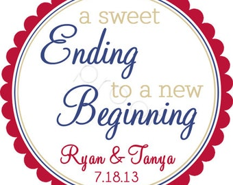 Custom Wedding Stickers - A Sweet Ending To A New Beginning 2 - Personalized Stickers, Wedding Favor Labels, Envelope Seals - Choice of Size