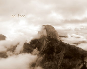 Be Free - Inspirational Quote / Fine Art Nature Photography / Black and White Landscape / Home Decor / Photo Print