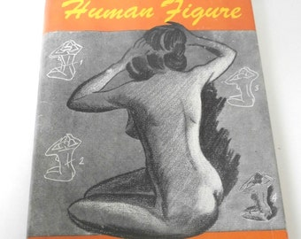 1st Edition Drawing The Human Figure 1944