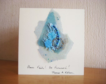 Handmade Hand Embroidered Greeting Card, Inspirational Quotation, Fiber Art, Mixed Media, Textile, Blank Card